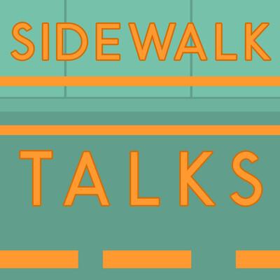 Sidewalk Talks