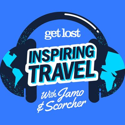 Get Lost - Inspiring Travel