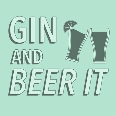 Gin and Beer It