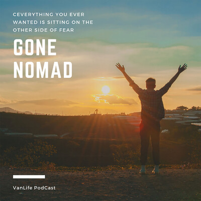 Gone Nomad - VanLife Podcast