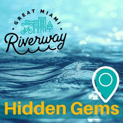 Great Miami Riverway Hidden Gems