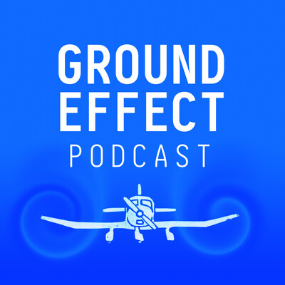 Ground Effect Aviation Podcast