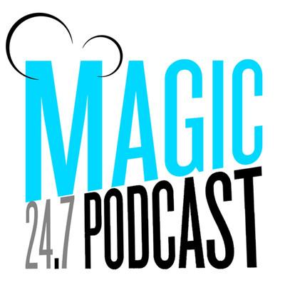 Magic 24.7 Podcast