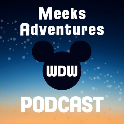 Meek's Adventures Podcast: Living next to Disney