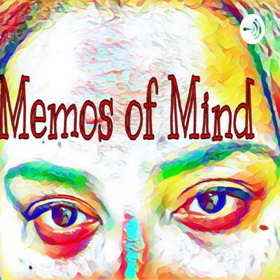 Memos of Mind