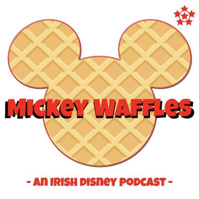 Mickey Waffles | An Irish Disney Podcast