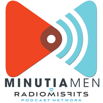 Minutia Men on Radio Misfits