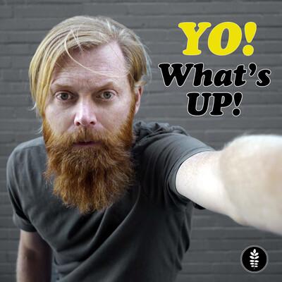 Yo! What's Up!