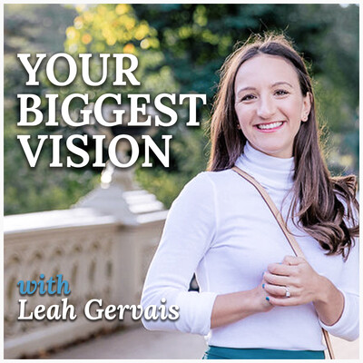 Your Biggest Vision