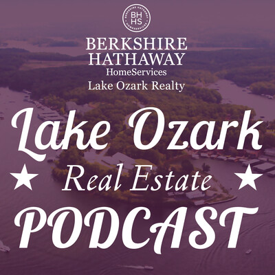 Lake Ozark Real Estate Podcast