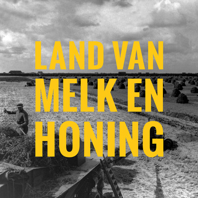 Land van Melk en Honing Podcast