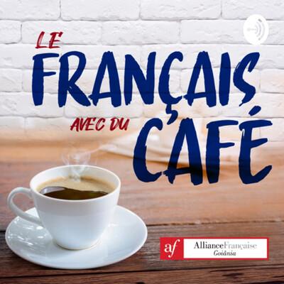 Le français avec du café