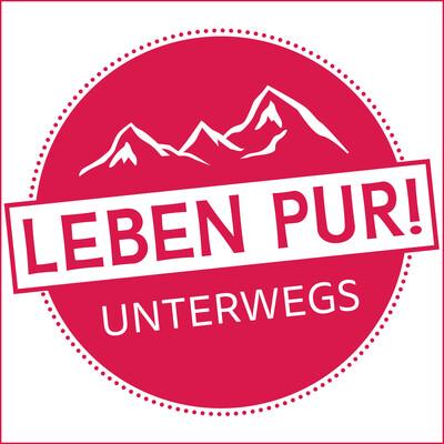 Leben Pur! Unterwegs. Ein Podcast über das Unterwegssein. Über Reisen und Ausflüge.