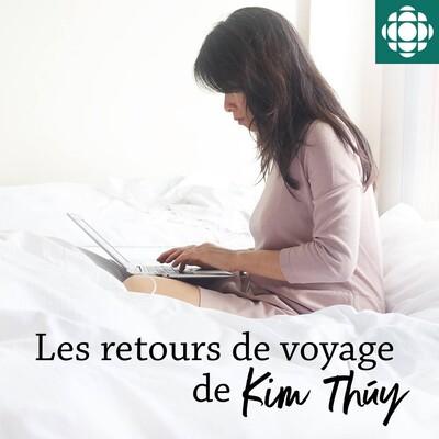 Les retours de voyage de Kim Thúy