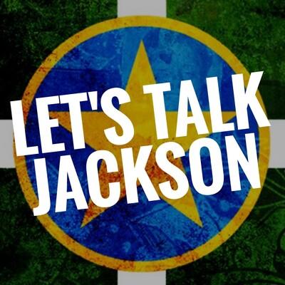 Let's Talk Jackson: Jackson, Mississippi