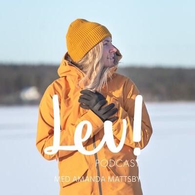 Lev Podcast