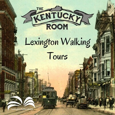 Lexington Public Library Walking Tours