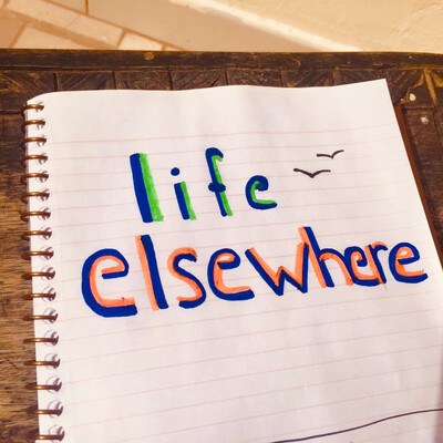 Life Elsewhere