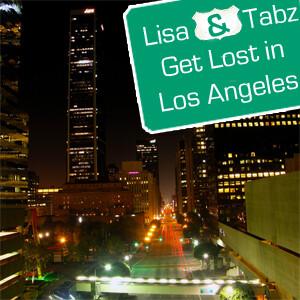 Lisa & Tabz Get Lost in Los Angeles – QuadrupleZ