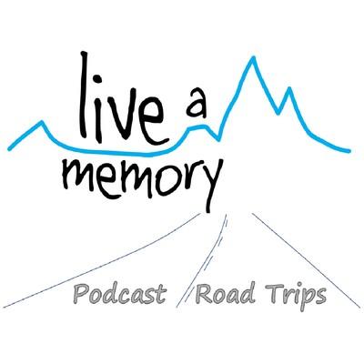 Live a Memory