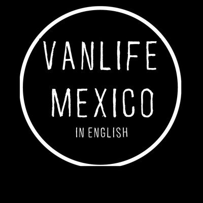 Vanlife Mexico In English