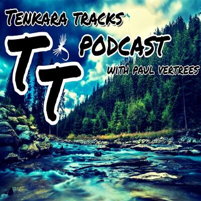 Tenkara Tracks Podcast