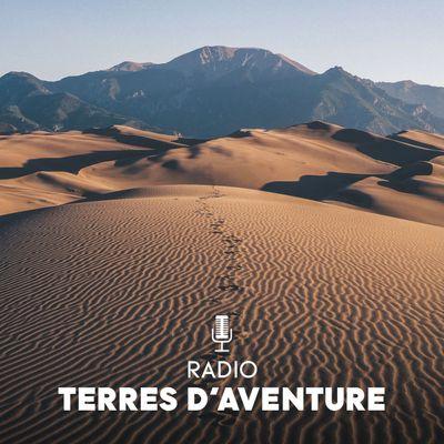 Terres d'Aventure, le voyage à pied