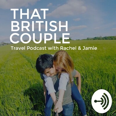 That British Couple - Travel Tips, Creating Passive Income in 2018, Interviews + Our Journey So Far
