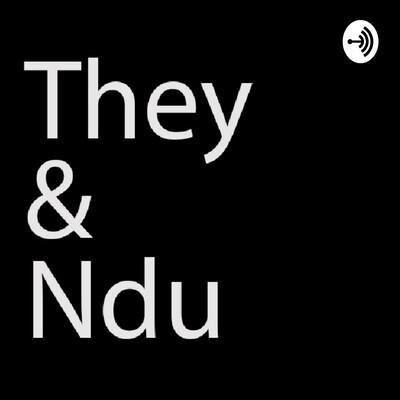 They & Ndu