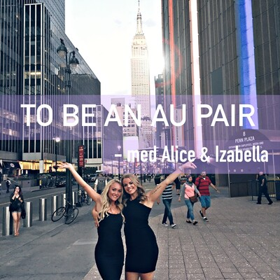 To Be An Au Pair