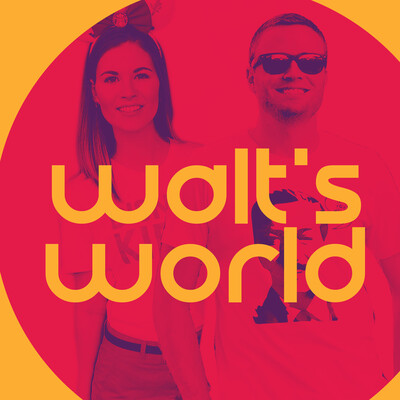 Walt's World Podcast