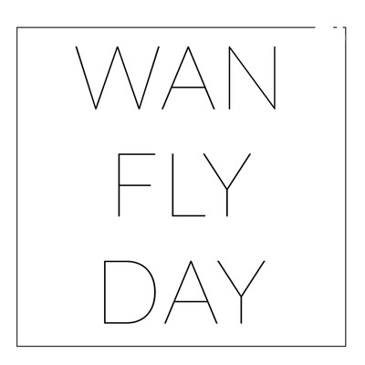 Wan Fly Day