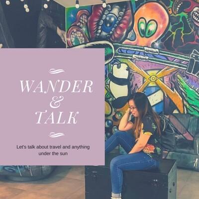 Wander & Talk