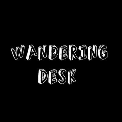 Wandering Desk