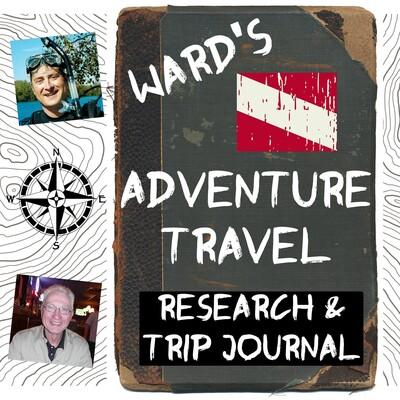 Ward's Adventure Travel Research & Trip Journal