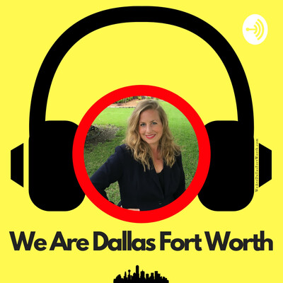 We Are Dallas Fort Worth