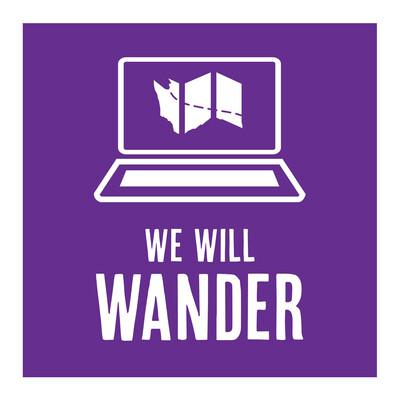 We Will Wander