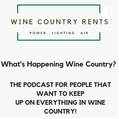 What's Happening Wine Country?