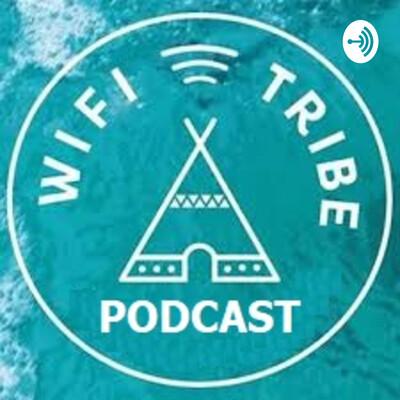 WiFi Tribe Podcast