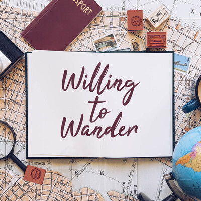 Willing to Wander