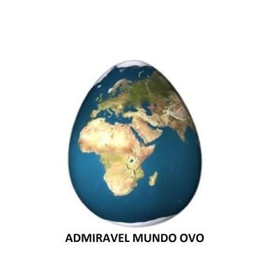 Admirável Mundo Ovo