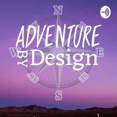 Adventure By Design