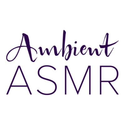 Ambient ASMR