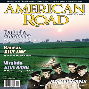 American Road: My Blue Heaven Part 3