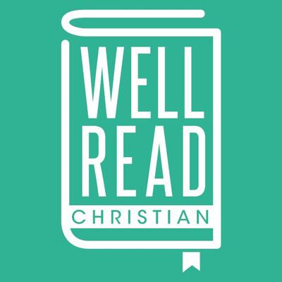 Well Read Christian