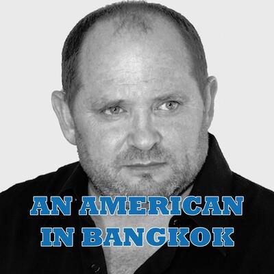 An American In Bangkok