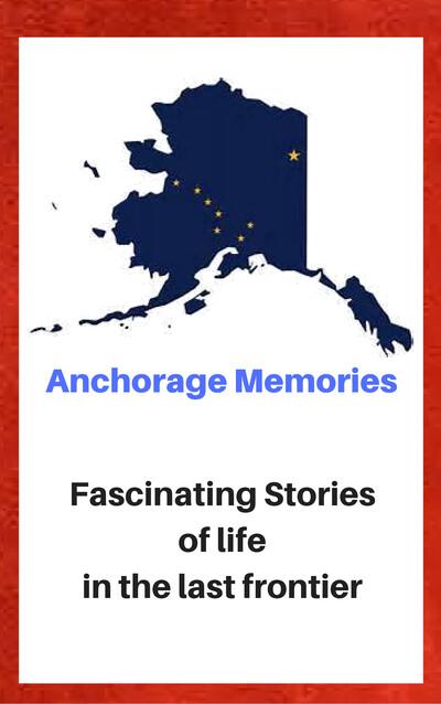 Anchorage Memories