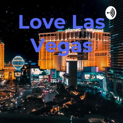 Love Las Vegas