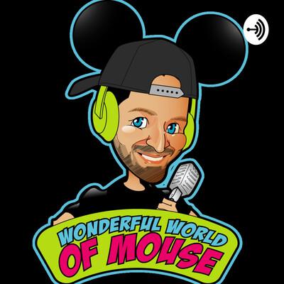 Wonderful World Of Mouse