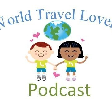 World Travel Lovers Podcast